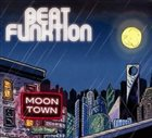 BEAT FUNKTION Moon Town album cover