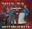 BEAT LOVE ORACLE Beat Love Oracle vs Hardscore : Don't Count On Us! album cover