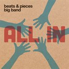 BEATS AND PIECES BIG BAND All In album cover