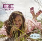 BEBEL GILBERTO All in One album cover
