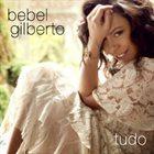 BEBEL GILBERTO Tudo album cover