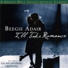 BEEGIE ADAIR I'll Take Romance album cover