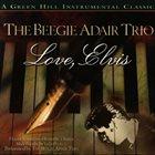 BEEGIE ADAIR Love, Elvis album cover