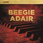 BEEGIE ADAIR The Ultimate Christmas Playlist album cover