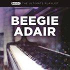 BEEGIE ADAIR The Ultimate Playlist album cover