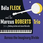 BÉLA FLECK Across the Imaginary Divide album cover