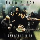 BÉLA FLECK Greatest Hits of the 20th Century album cover
