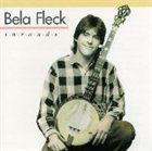 BÉLA FLECK Inroads album cover