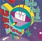 BÉLA FLECK UFO Tofu album cover