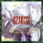 BÉLA SZAKCSI LAKATOS Béla Szakcsi Lakatos : Virágom, virágom album cover