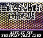 BÉLA SZAKCSI LAKATOS Live At the BJC album cover