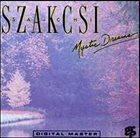 BÉLA SZAKCSI LAKATOS Szakcsi: Mystic Dreams album cover