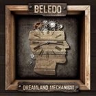 BELEDO Dreamland Mechanism album cover
