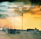 BELMONDO Influence (with Yusef Lateef) album cover