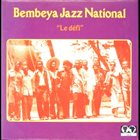 BEMBEYA JAZZ NATIONAL Le Défi album cover