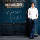 BEN ALLISON Think Free album cover