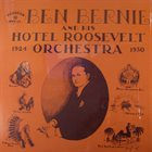 BEN BERNIE And His Hotel Roosevelt Orchestra 1924-1930 album cover