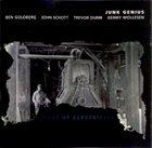 BEN GOLDBERG Ben Goldberg, John Schott, Trevor Dunn, Kenny Wollesen : Junk Genius – Ghost Of Electricity album cover