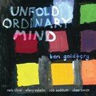 BEN GOLDBERG Unfold Ordinary Mind album cover