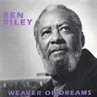 BEN RILEY Weaver of Dreams album cover