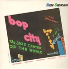 BEN SIDRAN Bop City album cover