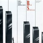 BEN SIDRAN Old Songs For The New Depression album cover