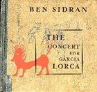 BEN SIDRAN The Concert For García Lorca album cover