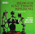 BENGT BERGER Live Vol 2 - At Mosebacke album cover