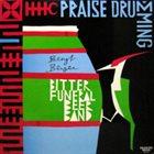 BENGT BERGER Praise Drumming album cover
