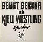 BENGT BERGER Bengt Berger Och Kjell Westling : Spelar (aka Live In Stockholm 77) album cover