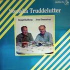 BENGT HALLBERG Bengt Hallberg, Arne Domnérus : Svenska Truddelutter album cover