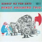 BENGT HALLBERG Kiddin' on the Keys album cover