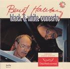 BENGT HALLBERG lack & White Concerto album cover