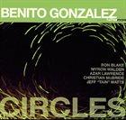 BENITO GONZALEZ Circles album cover