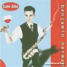BENJAMIN HERMAN Café Alto album cover
