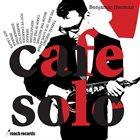 BENJAMIN HERMAN Café Solo album cover