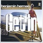 BENJAMIN HERMAN Get in album cover