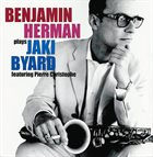BENJAMIN HERMAN Plays Jaki Byard album cover