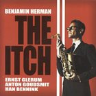 BENJAMIN HERMAN The Itch album cover
