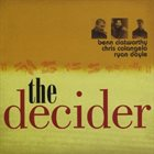 BENN CLATWORTHY The Decider album cover