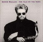 BENNIE WALLACE The Talk of the Town album cover