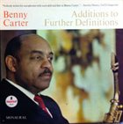 BENNY CARTER Additions To Further Definitions album cover