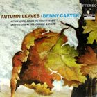 BENNY CARTER Autumn Leaves album cover