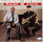 BENNY CARTER Benny Carter & Phil Woods : My Man Benny My Man Phil album cover
