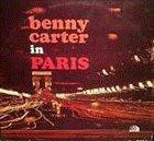 BENNY CARTER Benny Carter In Paris album cover