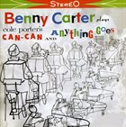 BENNY CARTER Can Can and Anything Goes + Aspects album cover