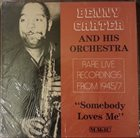BENNY CARTER Somebody Loves Me album cover