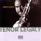 BENNY GOLSON Tenor Legacy album cover