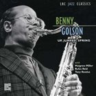 BENNY GOLSON Up, Jumped, Spring album cover