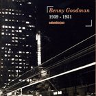 BENNY GOODMAN 1939-1951 album cover